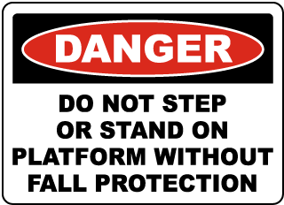 Do Not Step or Stand on Platform Sign