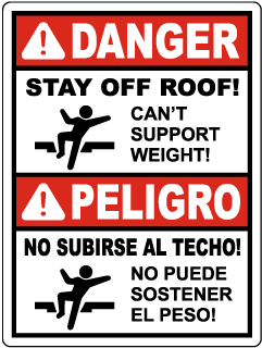 Bilingual Danger Stay Off Roof Can't Support Weight Sign