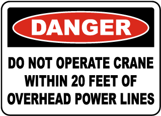 Do Not Operate Within 20 Feet Sign