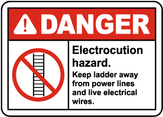 Keep Ladder Away From Power Lines Sign
