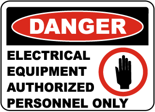 Electrical Equipment Authorized Only Sign