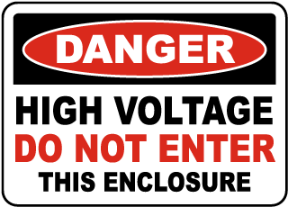 High Voltage Do Not Enter Enclosure Sign