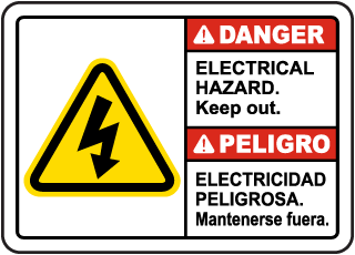 Bilingual Danger Electrical Hazard Keep Out Sign