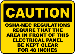 Caution Keep Panel Clear For 48 Inches Sign
