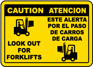 Bilingual Look Out For Forklifts Sign