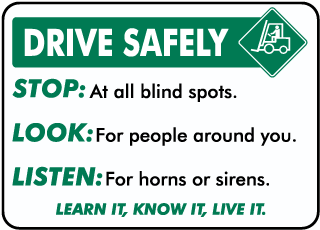 Drive Safely Stop Look Listen Sign