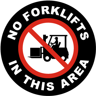 No Forklifts In This Area Floor Sign