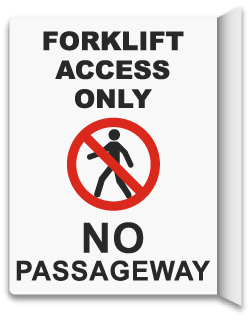 2-Way Forklift Access Only Sign