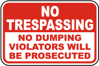 No Trespassing No Dumping Sign