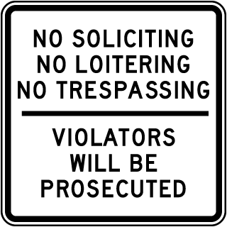 No Soliciting No Loitering Sign