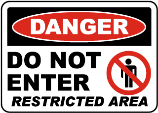 Do Not Enter Restricted Area Sign
