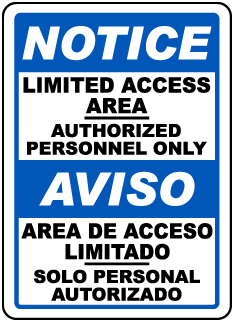 Bilingual Limited Access Area Sign