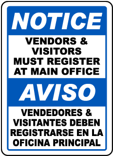 Bilingual Vendors & Visitors Must Register Sign