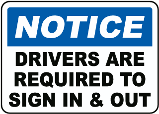 Drivers Required To Sign In & Out Sign