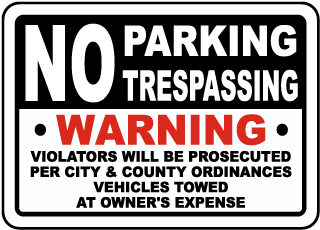 No Parking No Trespassing Sign
