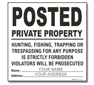 Custom White Posted / Private Property Sign