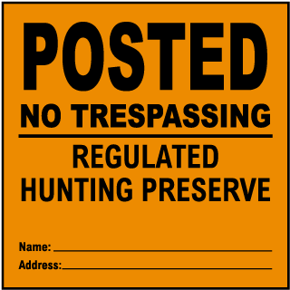 Orange Posted Hunting Preserve Sign