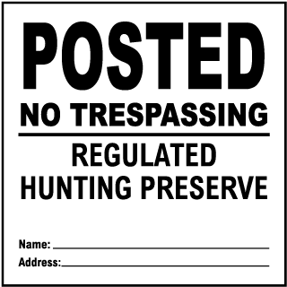 White Posted Hunting Preserve Sign
