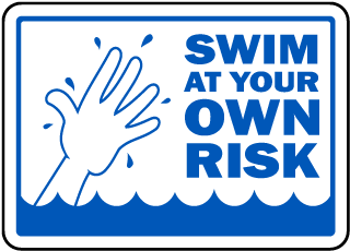 Swim At Your Own Risk Sign
