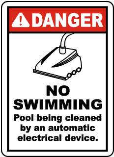 Danger Pool Being Cleaned Sign