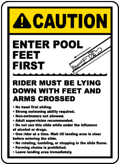 Enter Pool Feet First Water Slide Sign