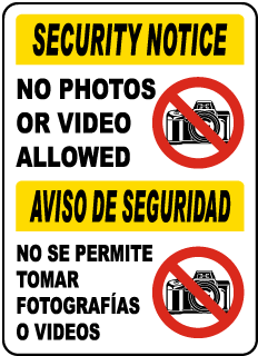 Bilingual Photos or Video Prohibited Sign