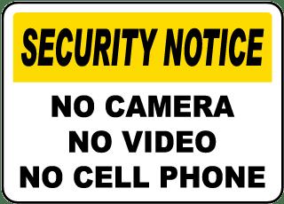 No Camera No Video No Cell Phone Sign