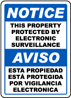 Bilingual Property Protected By Surveillance Sign