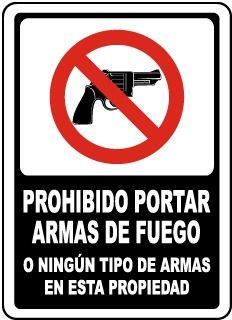 Spanish No Firearms or Weapons Allowed on Property Sign