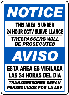 Bilingual This Area Is Under 24 Hour CCTV Surveillance Sign
