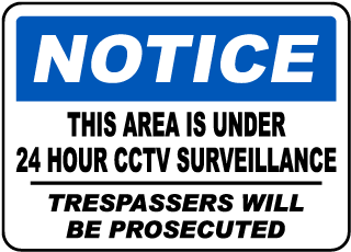 This Area Is Under 24 Hour CCTV Surveillance Sign