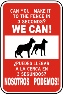 Bilingual Can You Make It To The Fence In 3 Seconds Sign