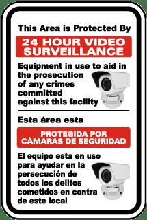 Bilingual 24 Hour Video Surveillance Sign