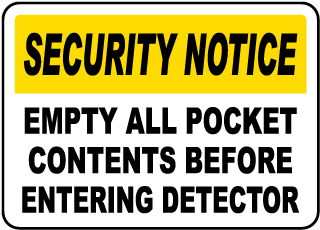 Empty All Pocket Contents Sign