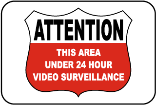 Under 24 Hour Video Surveillance Sign