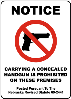 Nebraska Concealed Handguns Prohibited Sign