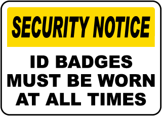 ID Badges Must Be Worn Sign
