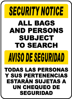 Bilingual ID Bags and Persons Subject to Search Sign