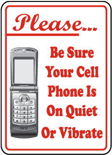 Quiet or Vibrate Cell Phone Sign