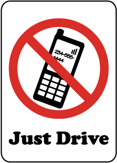 Just Drive No Cell Phone Sign