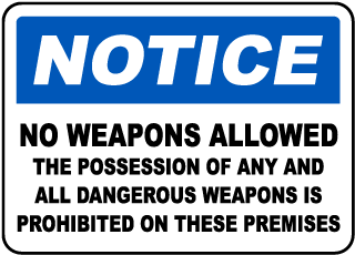 No Weapons on Premises Sign