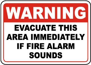 Evacuate If Fire Alarm Sounds Sign