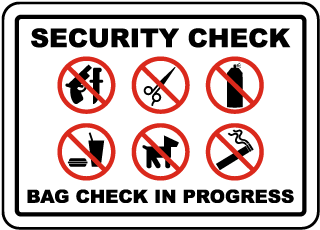 Bag Check In Progress Sign