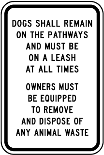 Dogs Shall Remain on Pathways Sign