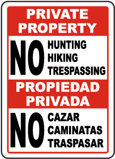 Bilingual No Hunting Hiking Trespassing Sign