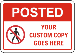 Custom Posted Sign