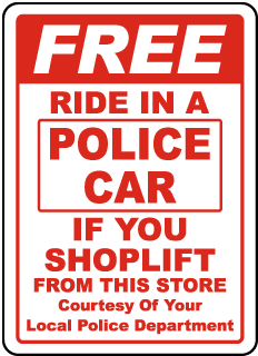 Free Ride In A Police Car Sign
