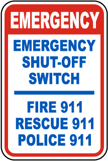 Emergency Shut-Off Switch 911 Sign