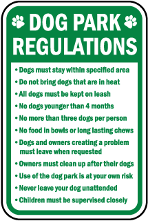 Dog Park Regulations Sign