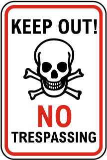 Keep Out No Trespassing Sign